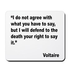 Voltaire Free Speech Quote Mousepad