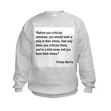 Norris Criticism Quote (Front) Sweatshirt