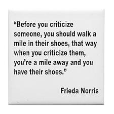 Norris Criticism Quote Tile Coaster