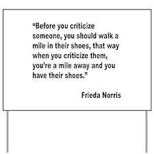 Norris Criticism Quote Yard Sign