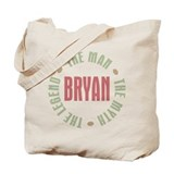 Bryan Man Myth Legend Tote Bag