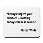 Wilde Annoy Enemies Quote Mousepad