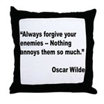 Wilde Annoy Enemies Quote Throw Pillow