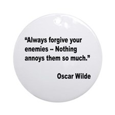 Wilde Annoy Enemies Quote Ornament (Round)