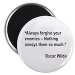 Wilde Annoy Enemies Quote Magnet