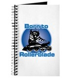 Born to rollerblade Journal