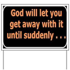 God will Yard Sign