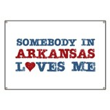 Somebody in Arkansas Loves Me Banner