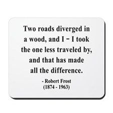 Robert Frost 1 Mousepad