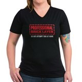 Professional Brick Layer Shirt