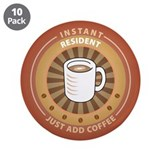 "Instant Resident 3.5"" Button (10 pack)"