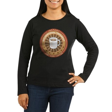 Instant Occupational Therapist Women's Long Sleeve