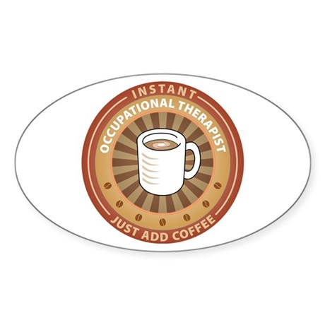 Instant Occupational Therapist Oval Sticker