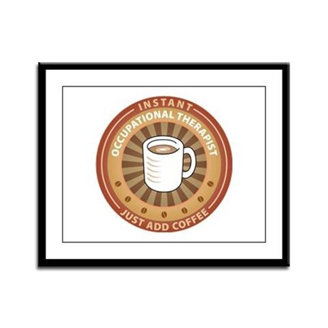 Instant Occupational Therapist Framed Panel Print