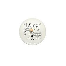 I Sing (FEMALE) Mini Button (10 pack)