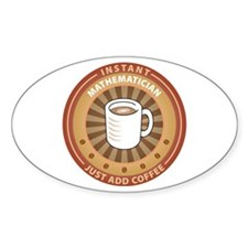 Instant Mathematician Oval Sticker (10 pk)