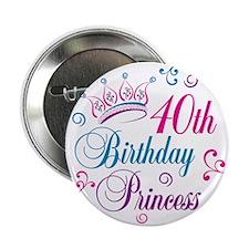 "40th Birthday Princess 2.25"" Button"