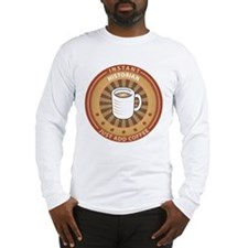 Instant Historian Long Sleeve T-Shirt