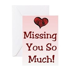 Valentine's Missing You Greeting Card