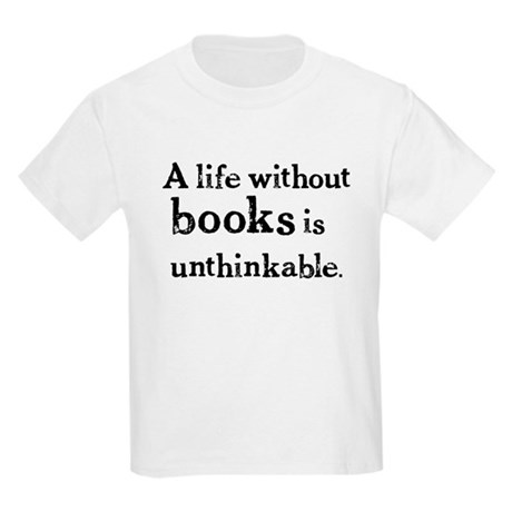 Life Without Books Kids Light T-Shirt