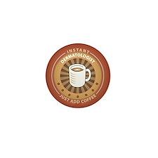 Instant Dermatologist Mini Button