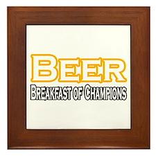 """""""Beer. Breakfast of..."""" Framed Tile"""