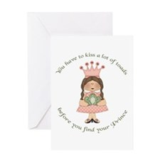 You have to kiss a lot of toads Greeting Card