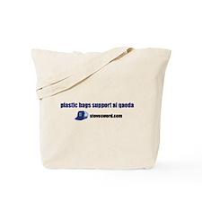 Plastic Bags Support Al Qaeda Tote Bag