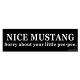Nice Mustang Little Pee-Pee Bumper Stickers