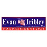 Evan Tribley for President Bumper Car Sticker