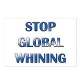 Stop Global Whining Postcards (Package of 8)