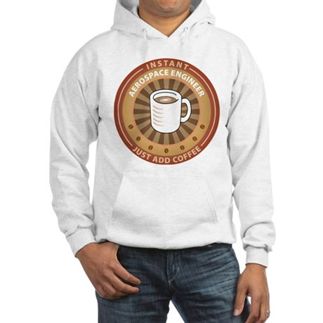 Instant Aerospace Engineer Hooded Sweatshirt