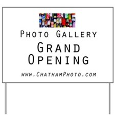 Photo Gallery Opening Yard Sign