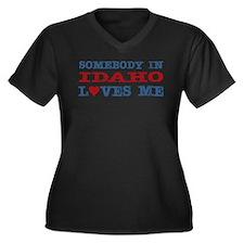 Somebody in Idaho Loves Me Women's Plus Size V-Nec