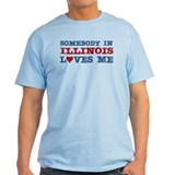 Somebody in Illinois Loves Me T-Shirt