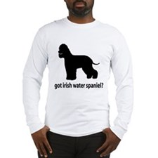 Got Irish Water Spaniel? Long Sleeve T-Shirt