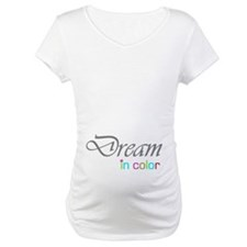 Dream In Color Shirt