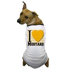 I Love Mustard Dog T-Shirt