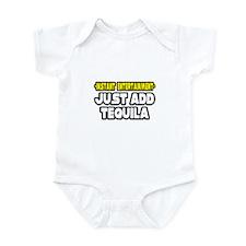 """Entertainment: Add Tequila"" Infant Bodysuit"