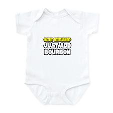 """""""Entertainment: Add Bourbon"""" Infant Bodysuit"""