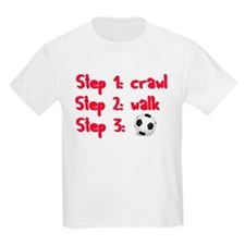 Soccer: Step 3 T-Shirt