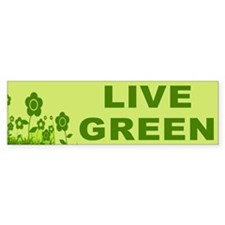 LIVE GREEN Bumper Bumper Sticker
