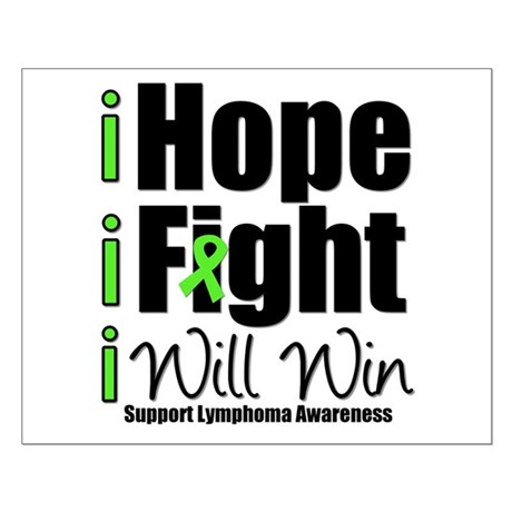 Hope, Fight Win (Lymphoma) Small Poster