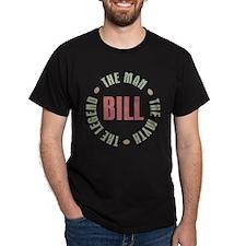 Bill Man Myth Legend T-Shirt