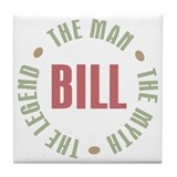 Bill Man Myth Legend Tile Coaster