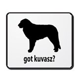 Got Kuvasz? Mousepad