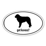 Got Kuvasz? Oval Decal