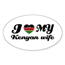 I love my Kenyan Wife Oval Decal