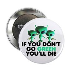 "Go Green slogan 2.25"" Button (10 pack)"