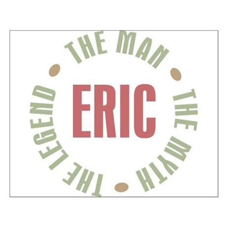 Eric Man Myth Legend Small Poster